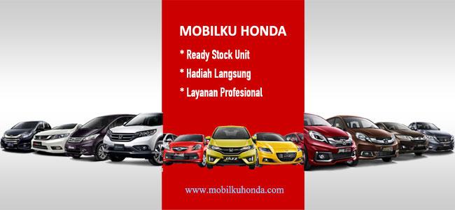 Daftar Harga Mobil Honda Terbaru Semua Type Mobil Honda